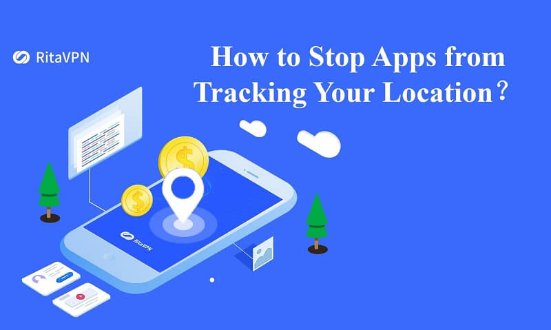 How to Stop Apps from Tracking Your Location