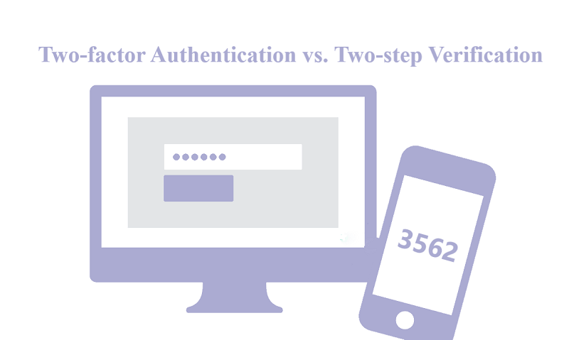 Two-factor Authentication vs. Two-step Verification