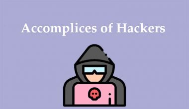 Who is the Accomplice of Hackers